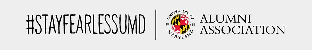 #StayFearlessUMD | University of Maryland Alumni Association
